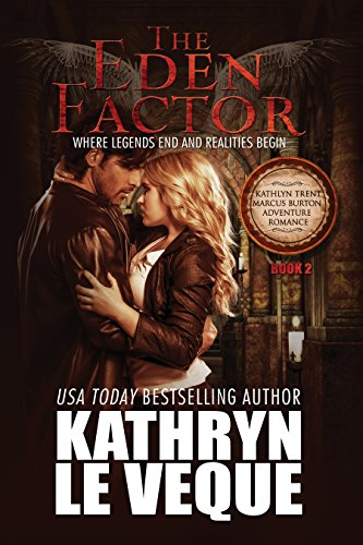 The Eden Factor (Kathlyn Trent/Marcus Burton Romance Adventures Book 2)