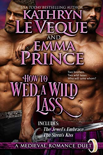 How To Wed A Wild Lass: A Scottish Novella Duet