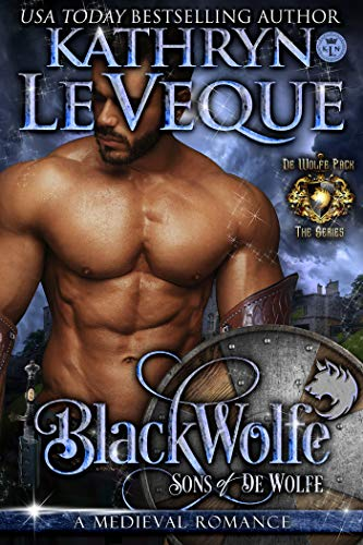 BlackWolfe: Sons of de Wolfe (de Wolfe Pack Book 7)