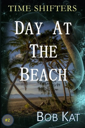 TIME SHIFTERS Day At The Beach