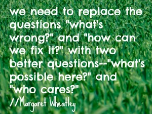 margaret wheatley quote