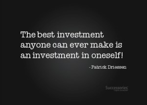invest yourself