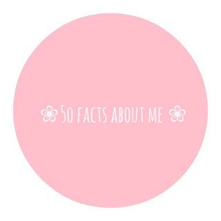 50 Facts About Me!
