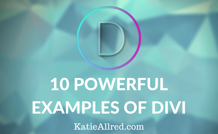 10 Powerful Examples of the Divi Theme
