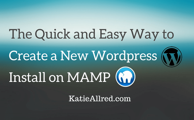 Quickly Install Wordpress on MAMP