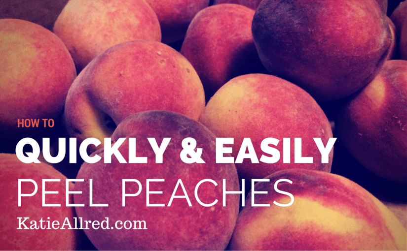 How to Peel Peaches Quickly and Easily 
