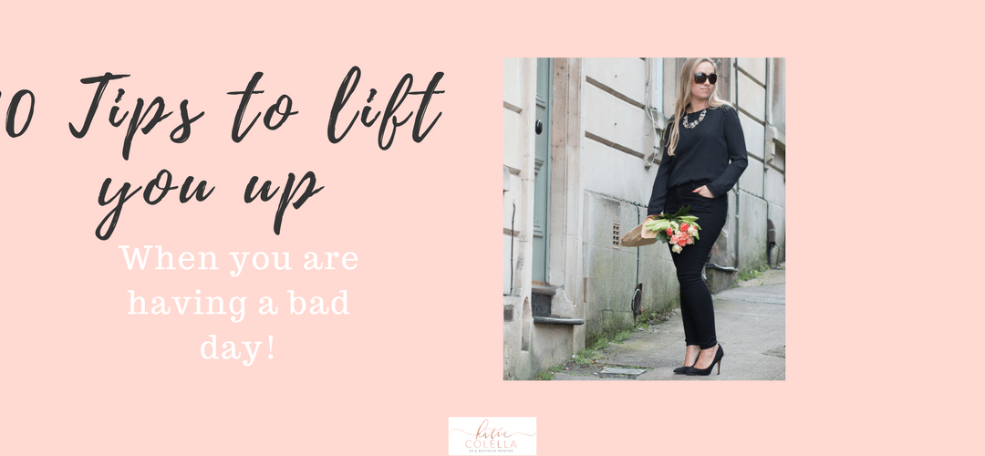 10 Tips To Lift You Up