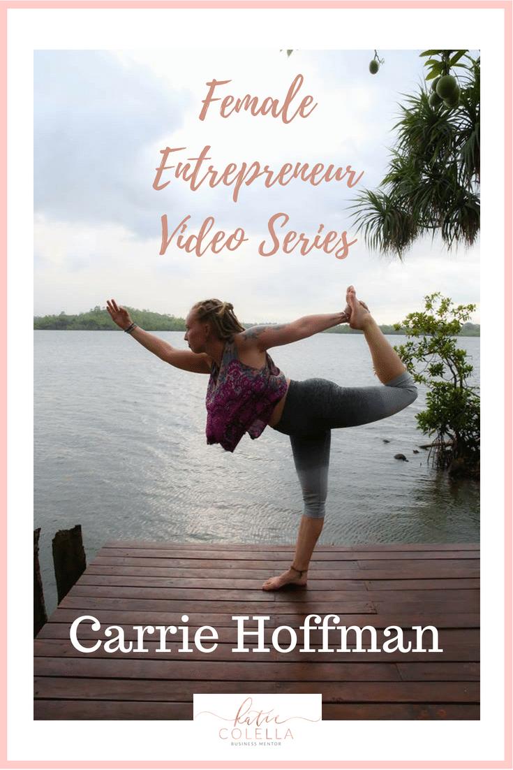 katie colella, carrie hoffman, digital nomad, travel, female entrepreneur, video series, women in business, female entrepreneur