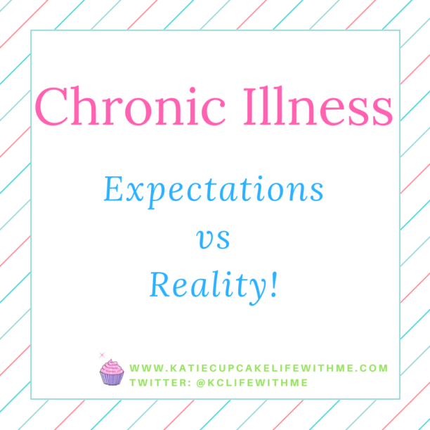 Chronic Illness expectations vs reality common chronic illness misconceptions