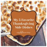 My 5 Favorite Thanksgiving Side Dishes