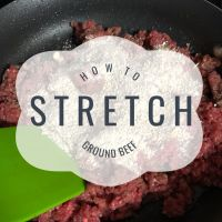 How to Stretch Ground Beef