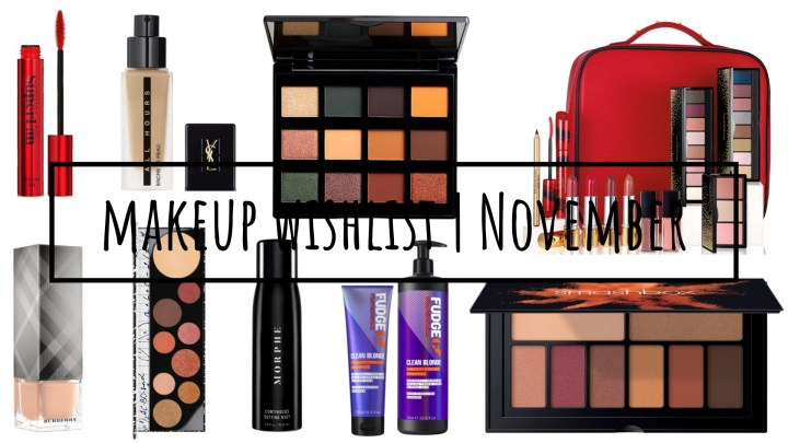 Makeup Wishlist | November 2018