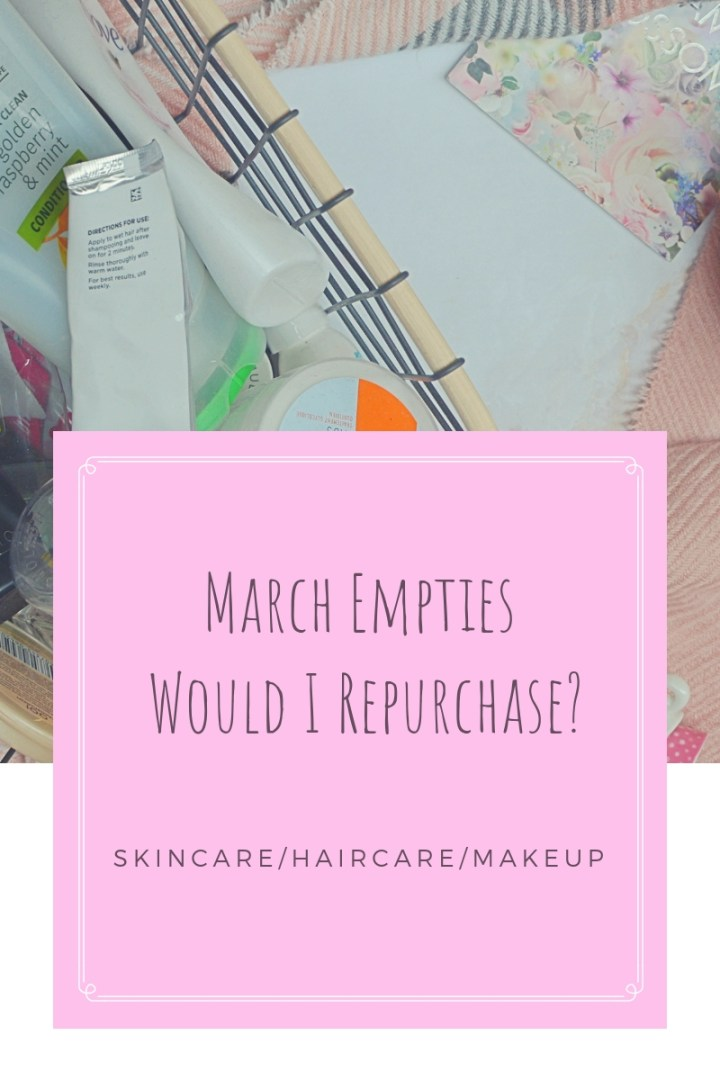 March Empties 2019