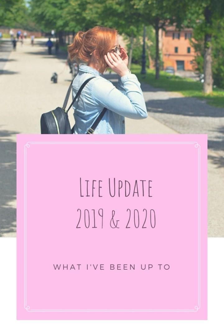life update 2019 2020