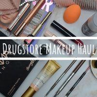 Drugstore Makeup Haul | Boots & Superdrug