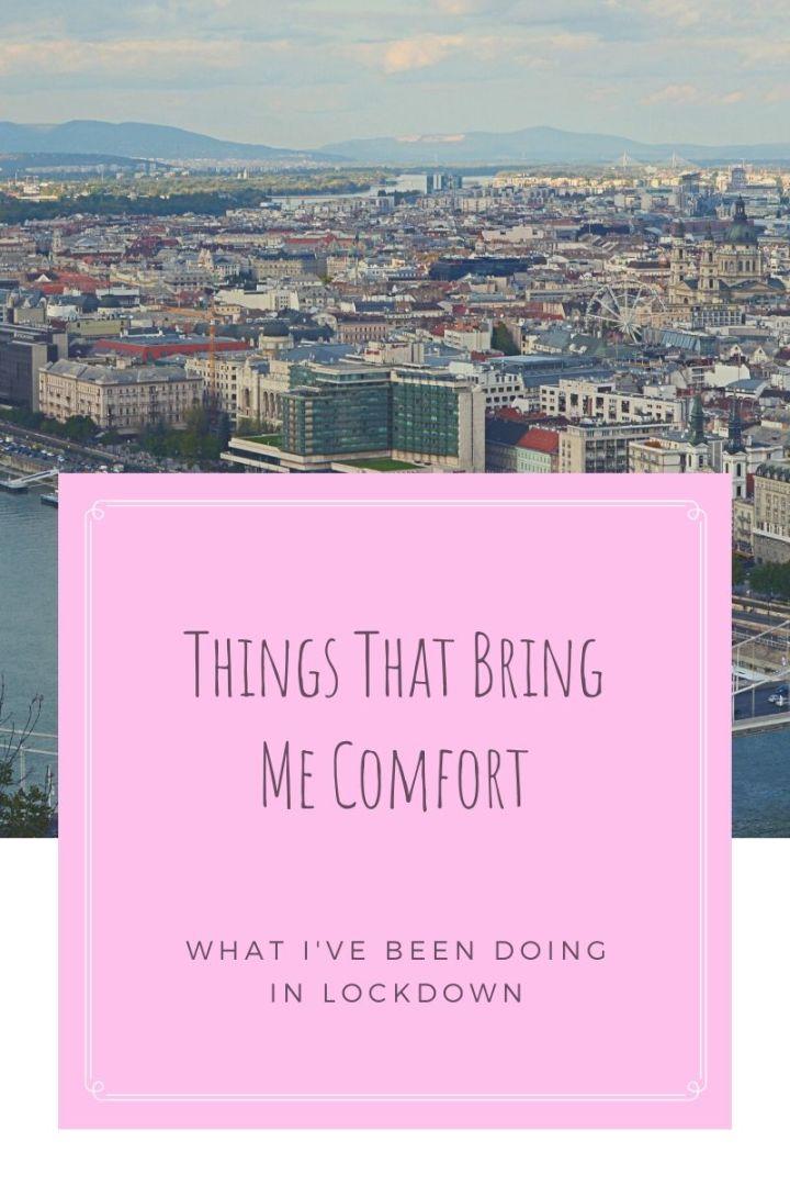 Things That Bring Me Comfort
