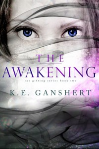 The Awakening by Katie Ganshert