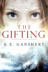 The Gifting by Katie Ganshert