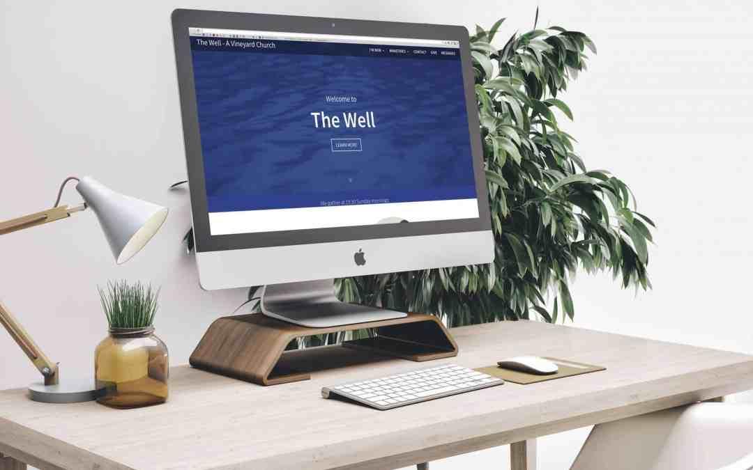 The Well Vineyard Church – Website Design
