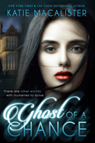 Ghost Of A Chance A Katie Macalister Review Nallareads