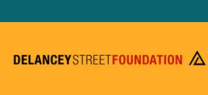 Community Oriented Nonprofits - Delancey Street Foundation