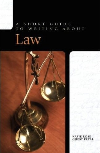 Cover image of A Short Guide to Writing About Law (2010 Pearson)