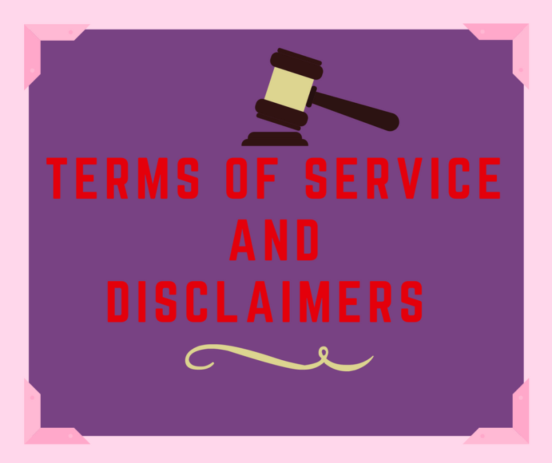 Terms of Service and Disclaimers