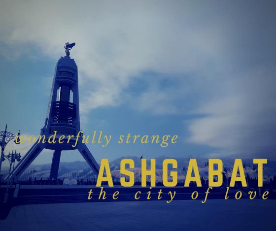 Ashgabat Trip