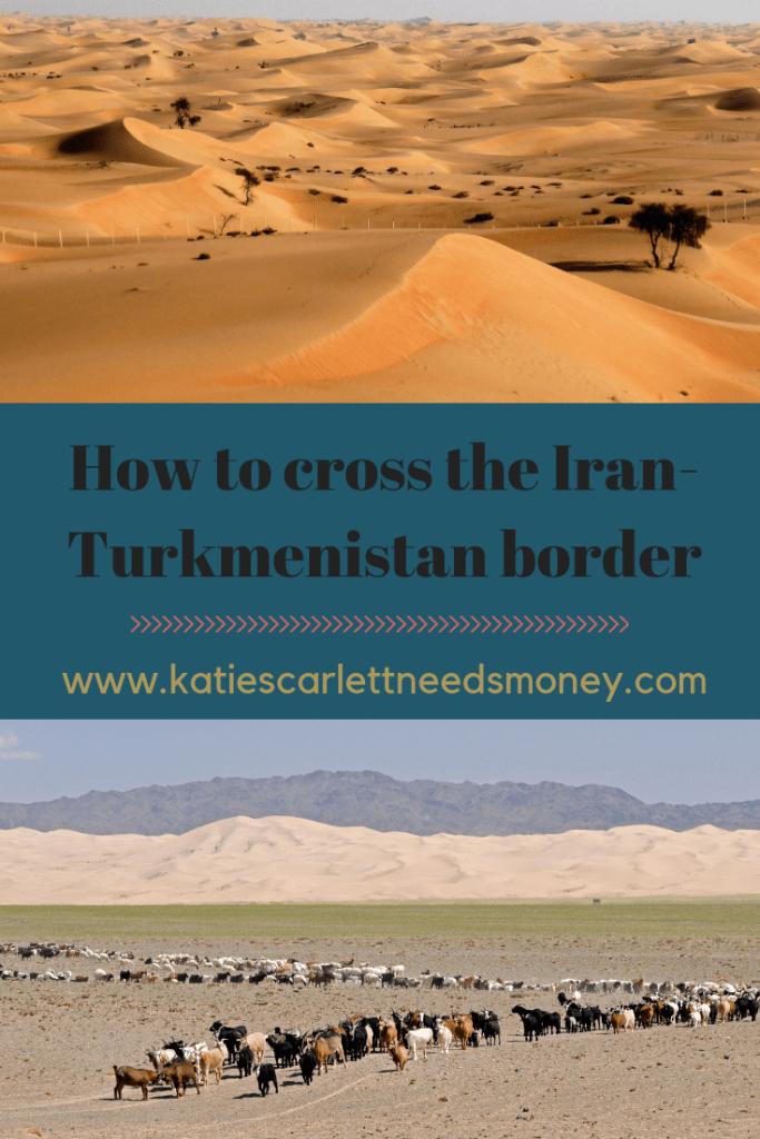 How-to-cross-the-Iran-Turkmenistan-Border-1