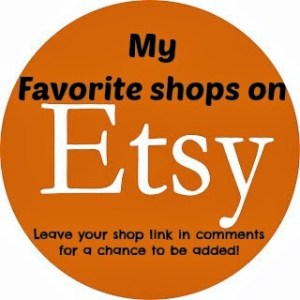 My Favorite Etsy Shops!