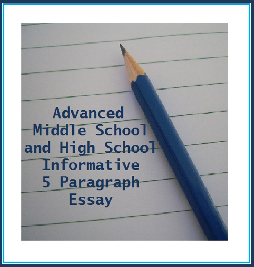 Writing the Information 5 Paragraph Essay
