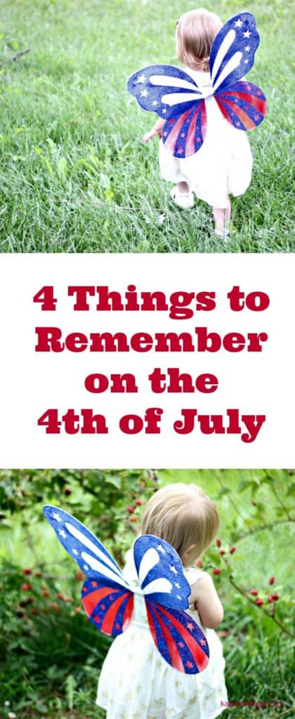 4 Things to Remember on the 4th of July