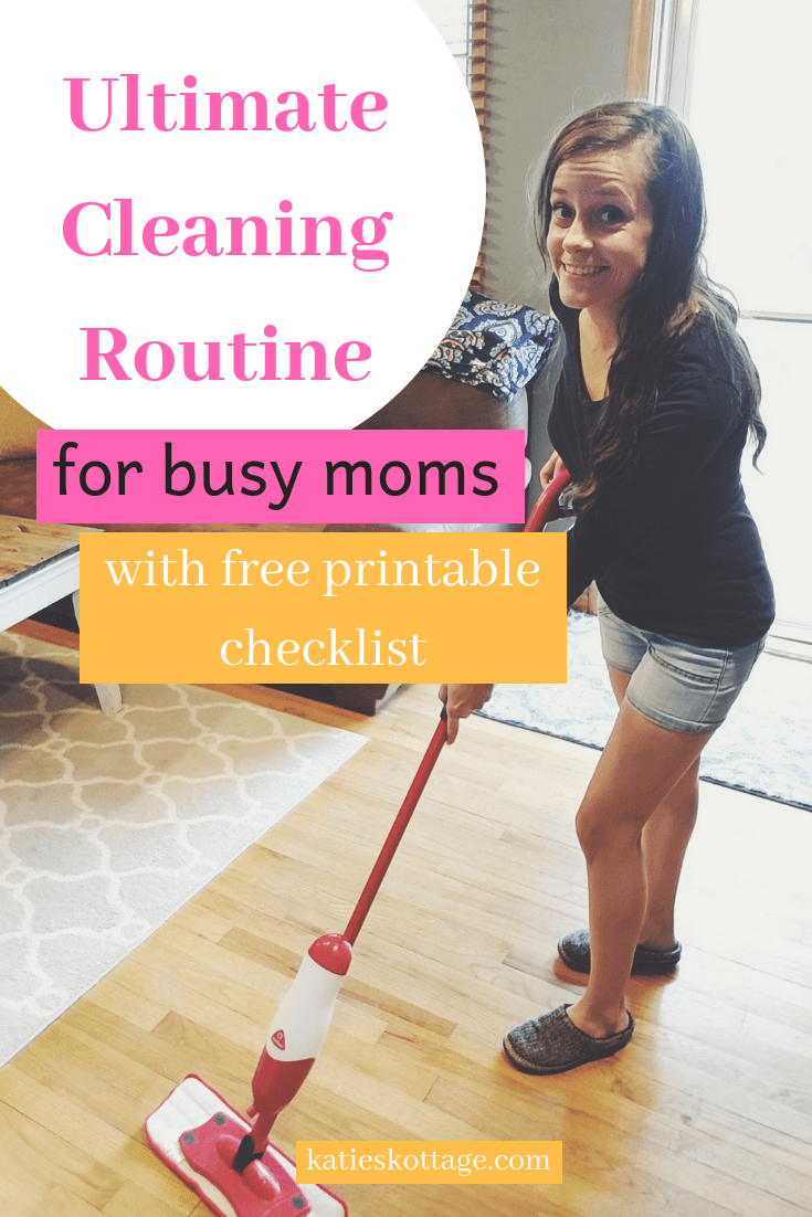 cleaning routine for busy moms