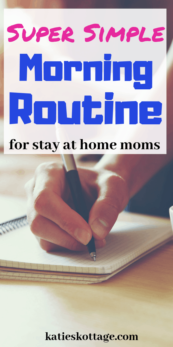 stay at home mom schedule for the mornings