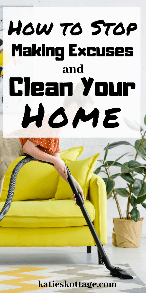 excuses for not cleaning