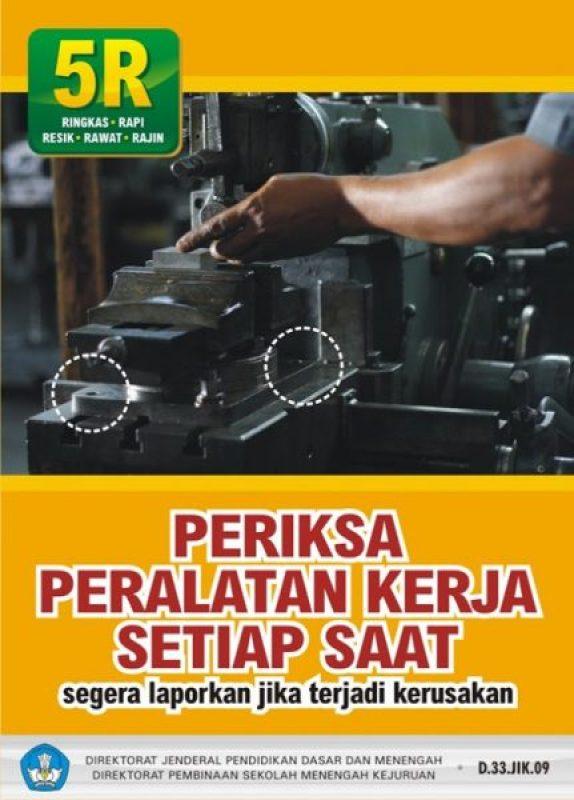 periksa peralatan kerja
