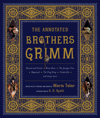 The Annotated Brothers Grimm Fairy Tales