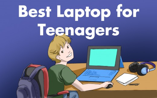 Best Laptop for a Teenager 2018