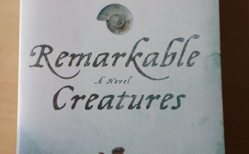 Tracy Chevalier, Remarkable Creatures – a novel