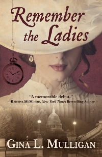 Remember the Ladies by Gina L Mulligan Book Cover