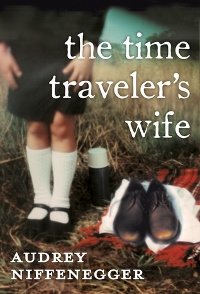 The Time Traveler's Wife by Audrey Niffenegger Book Cover