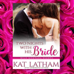 Two Nights with His Bride book cover with roses