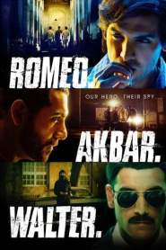 Romeo Akbar Walter Full Movie Download Pagalworld