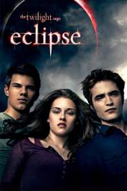 The Twilight Saga Eclipse 2010 Full Movie in Hindi Download