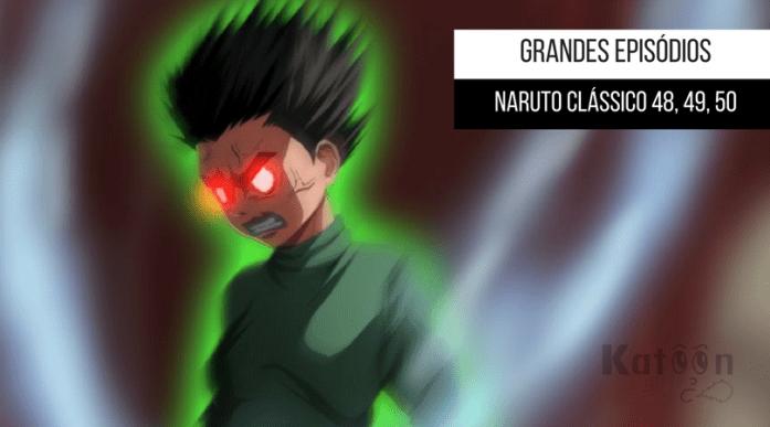 Grandes Episódios – Naruto Clássico 48,49,50 (Rock Lee x Gaara)