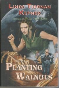 LindaTiernanKepner-PlantingWalnutsCover