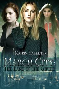 March City Land of the Gifted