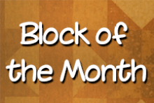 Block of the Month- click here