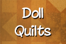 Doll Quilts click here