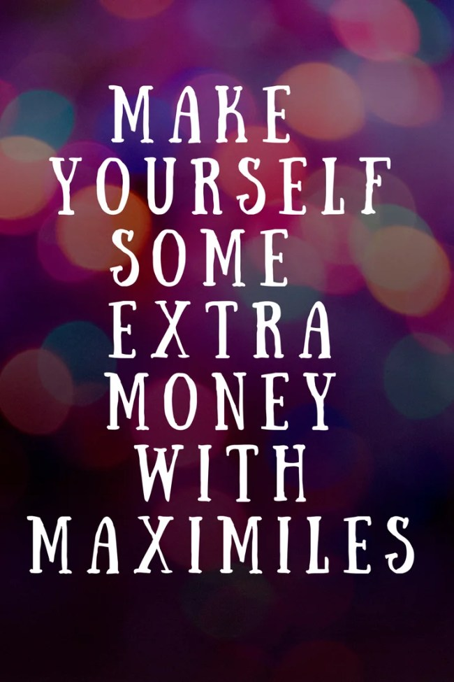 You can make money online with Maximiles. Earn gifts, gift vouchers and more